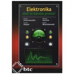 Elektronika - je to velmi jednoduché! - Andrzej Dobrowolski, Zbigniew Jachna, Ewelina Majda, Mariusz Wierzbowski