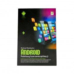 Android. Základy vytváření aplikací - Andrzej Stasiewicz