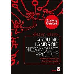 Arduino a Android. Úžasné vzory. Crazy Genius - Simon Monk